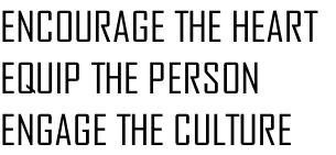 ENCOURAGE THE HEART EQUIP THE PERSON ENGAGE THE CULTURE